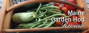 Maine Garden Hod Review