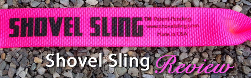 Shovel Sling product review