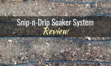Snip-n-Drip Soaker System from Gardeners Supply Company: Product Review