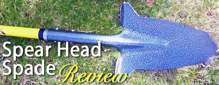Spear Head Spade review