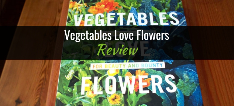 Vegetables Love Flowers Book Featured Image
