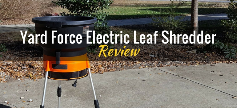 yard force electric leaf shredder yf8000 product review