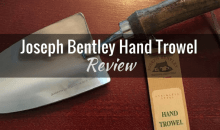 Joseph Bentley Stainless Steel Hand Trowel (#JBY0238): Product Review