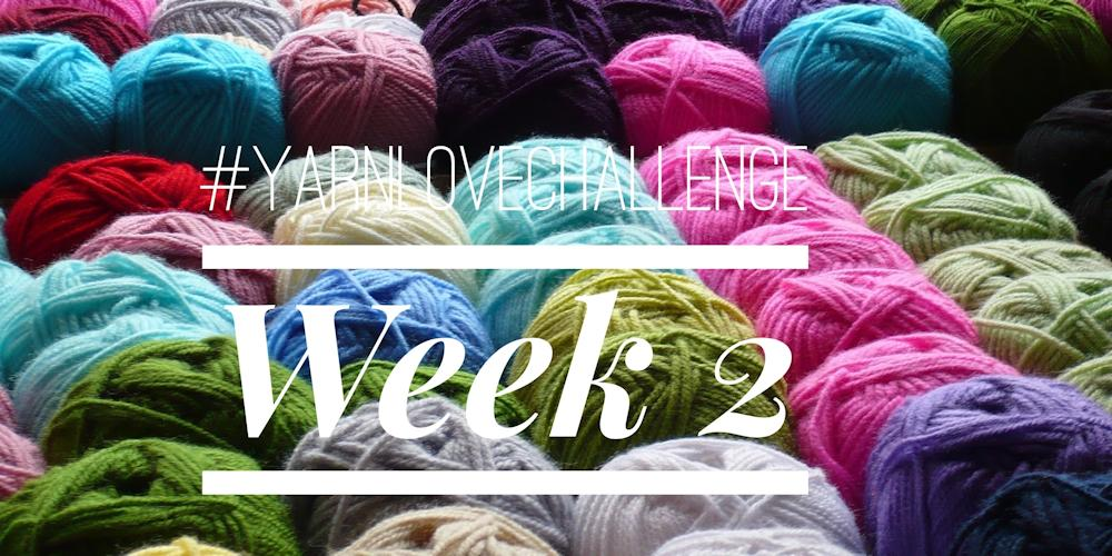 #yarnlovechallenge week 2