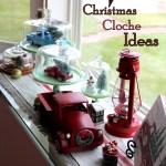 Christmas Cloche Ideas