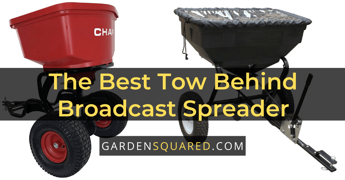 The Best Tow-Behind Broadcast Spreader