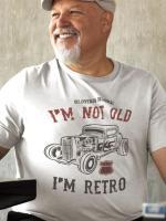 Im not old Im retro, majica