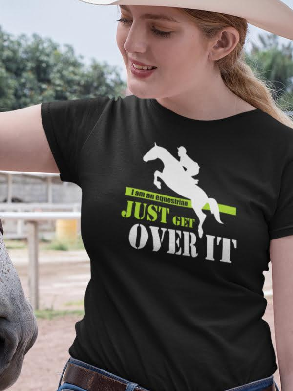 I am an equestrian just get over it