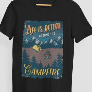 Life is better around the campfire, majice