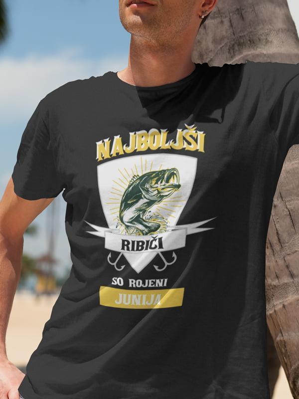 Najboljši ribiči so rojeni junija, majica