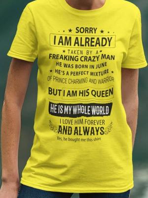 Sorry I'am alredy taken by freaking crazy man