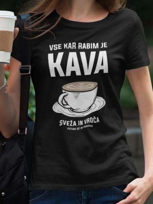Vse kar rabim je kava, majica