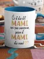 ce-bi-bilo-biti-mami-res-tako-enostavno-skodelica-barvna-unikatni-tisk-garderoba-ljubljana