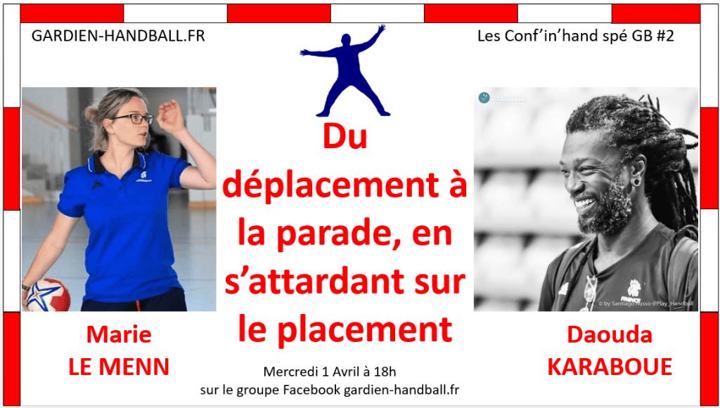 Conf'in'hand spé GB #2 : Déplacement, Placement, Parade à l'aile (invité : D. Karaboué)