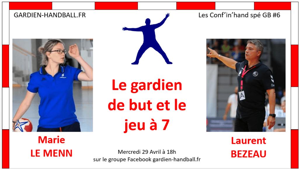 Conf'in'hand spé GB #6 : Le gardien de but et le jeu à 7 contre 6 (invité: L. Bezeau)