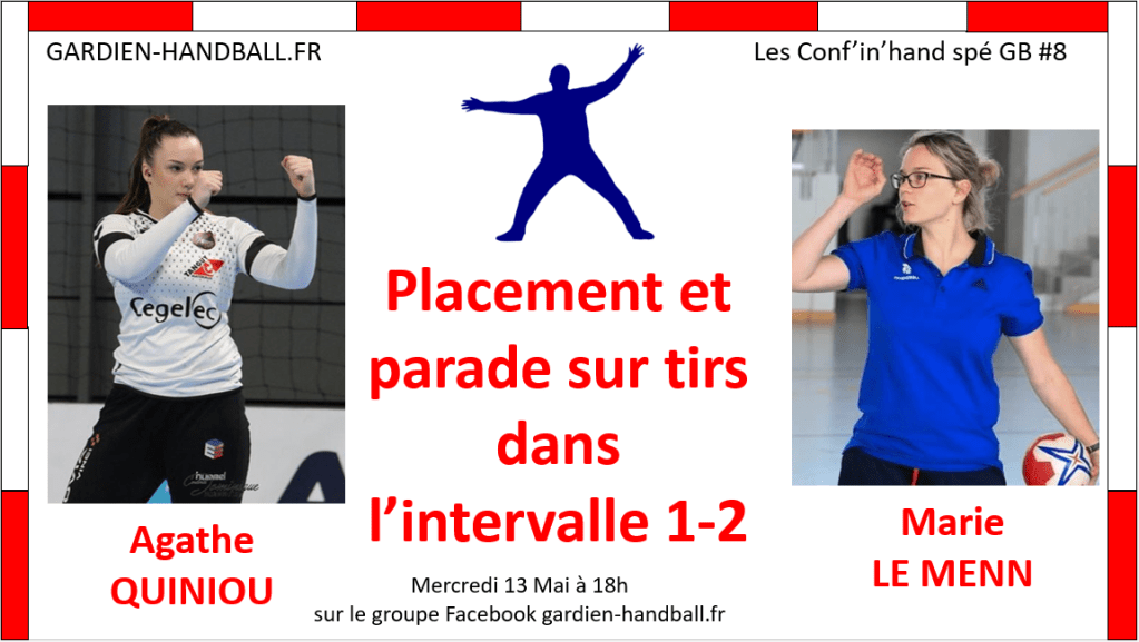Conf'in'hand spé GB #8 : Placement et parade lors du duel en intervalle 1-2 (invitée: A. Quiniou)