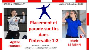 Conf'in'hand spé GB #8 : Placement et parade lors du duel en intervalle 1-2 (invitée: A. Quiniou)
