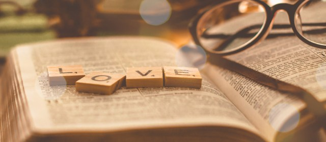 Why I Love the Word of God