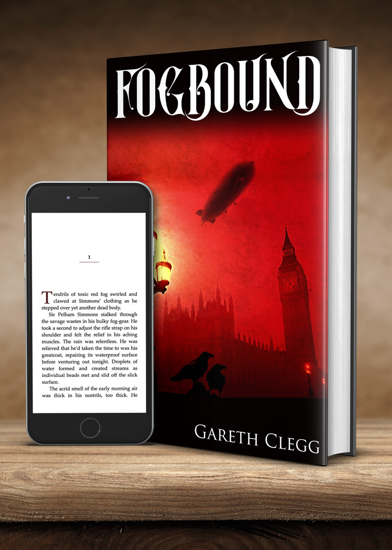 Fogbound: Empire in Flames by Gareth Clegg. Steampunk book cover with mobile