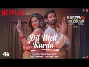 Dil Melt Karda Hindi Song Download