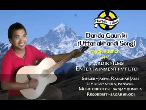Danda Gaun Ki Renu Song | Latest Garhwali Songs 2014 | Jaspal Ranghar Jassi
