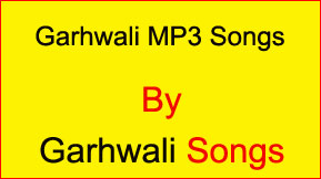 Garhwali Mp3 Songs Free Download | garhwali songs
