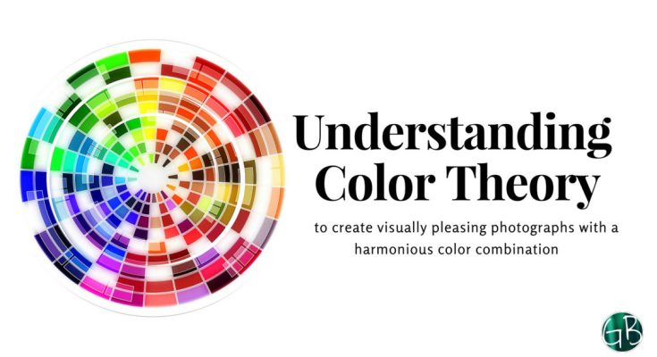 understand colour theory in photography to create visually appealing pictures garimashares understand colour theory in photography