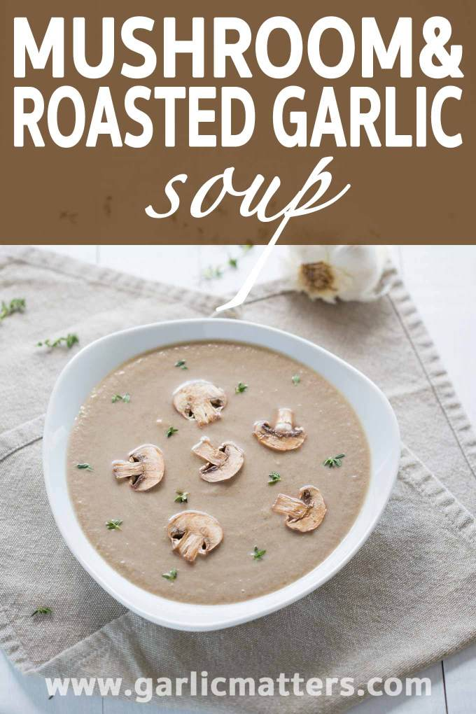 Mushroom and Roasted Garlic Soup recipe is like marriage made in heaven. Fragrant, flavorful and absolutely delicious; ready in under 1 hour.