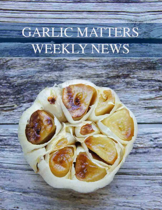 Follow us - GARLIC MATTERS - WEEKLY NEWS FROM THE WEB