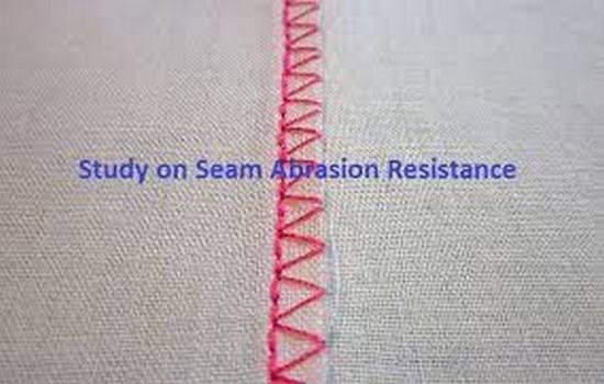 Study on seam abrasion resistance
