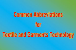 Common abbreviations for textile and garments Technology
