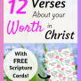12 Verses About Your Worth In Christ With Free Scripture