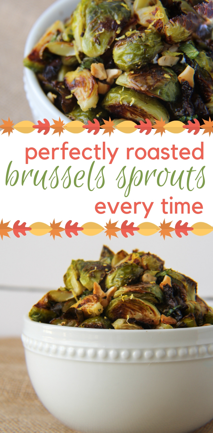 perfectly roasted brussels sprouts. every time