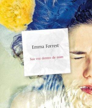 Sua voz dentro de mim - Emma Forrest
