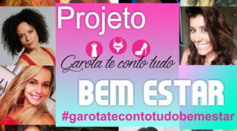 Projeto GAROTA TE CONTO TUDO BEM ESTAR