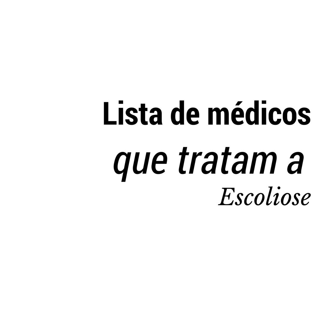 Lista de Médicos que operam escoliose no Brasil