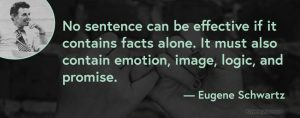 "A picture of copywriter Eugene Schwartz smiling and a quote that says ""No sentence can be effective if it contains facts alone. It must also contain emotion, image, logic, and promise."""