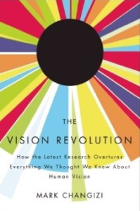 mark-changizi-the-vision-revolution