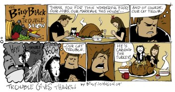 """Trouble Gives Thanks"" – The Billy Black and Trouble Show Comic Strip"