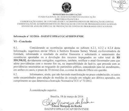 Conclusão da auditoria do FNDE que responsabiliza Roseana pelos danos de R$ 559 milhões aos cofres públicos
