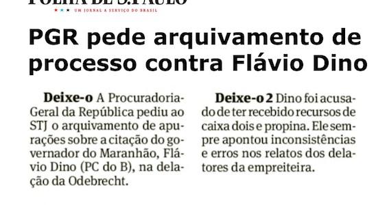 Folha desmente e revela mais um factóide da Mirante contra Flávio Dino na Lava Jato