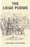 The Liege Poems by Gary C. Busha & Rich Bowen