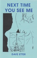 Next Time You See Me by Dave Etter