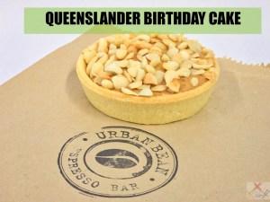 Urban Bean Espresso Bar Queensland nut birthday cake from Jacinta to me Gary Lum