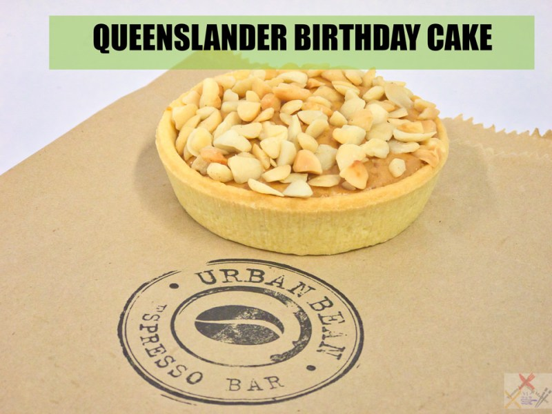 Urban Bean Espresso Bar Queensland nut birthday cake from Jacinta to me Gary Lum
