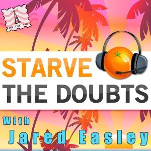 starve-the-doubts1