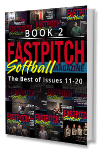 The Best Of The Fastpitch Softball Magazine Issues 11 to 20 Book 2