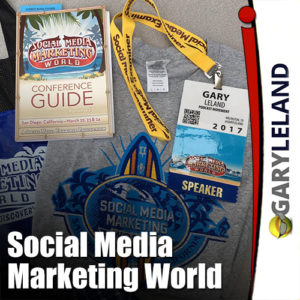 Gary Leland Show S3 E10 Social Media Marketing World 2017