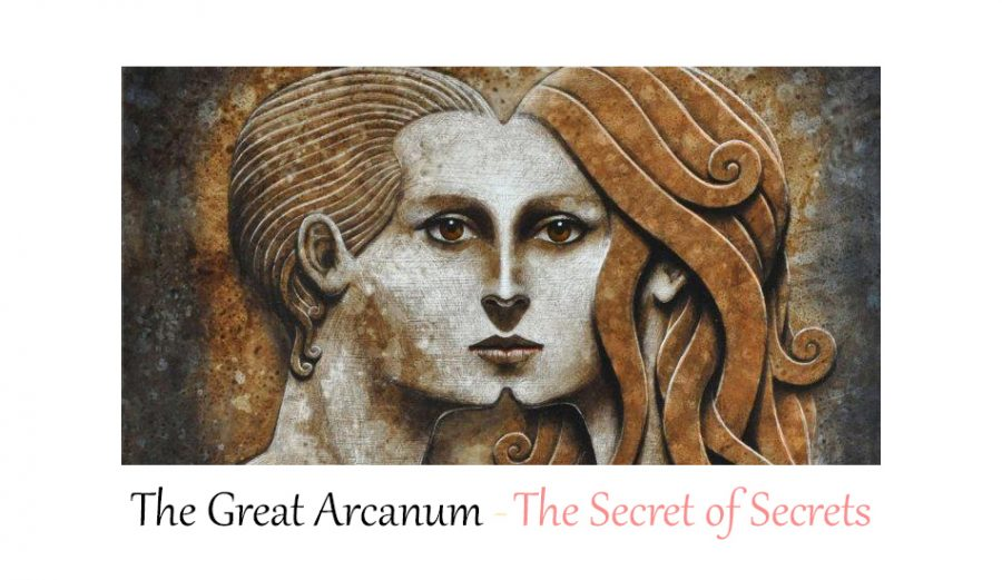 The Great Arcanum – The Secret of Secrets