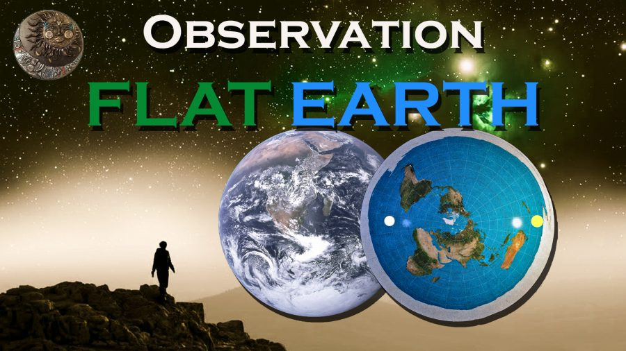 Observation FLAT EARTH